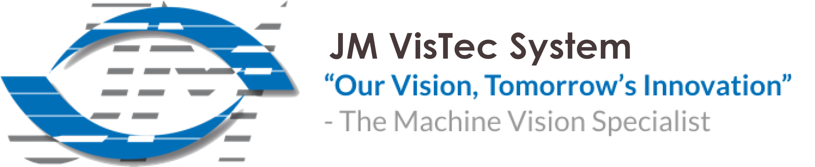 JM Vistec System
